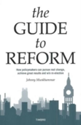 The Guide to Reform Johnny Munkhammar 9780255366182