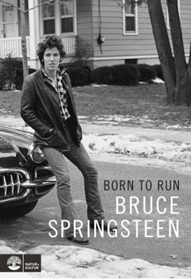 Born to run Bruce Springsteen 9789127149380
