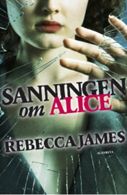 Sanningen om Alice Rebecca James 9789150112566