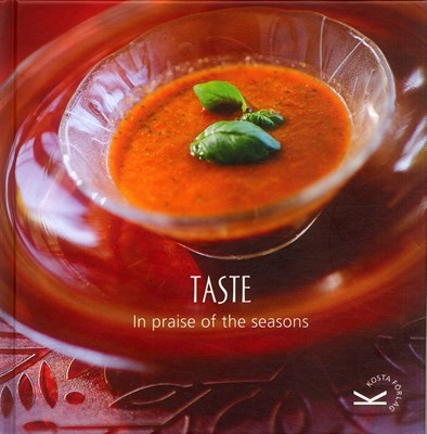 Taste : in praise of the seasons  9789170025709