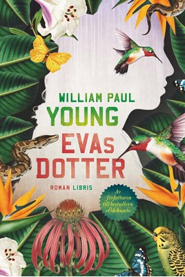 Evas dotter William Paul Young 9789173874830