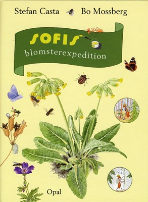 Sofis blomsterexpedition Stefan Casta 9789172991699
