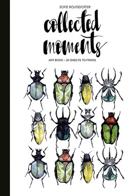 Collected Moments : Art book - 20 sheets to frame Sofie Rolfsdotter 9789163612022