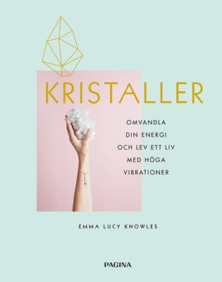 Kristaller Emma Lucy Knowles 9789163617010