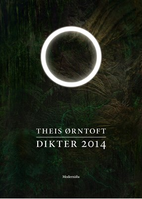 Dikter 2014 Theis Ørntoft 9789176458341