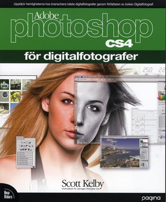 Photoshop CS4 för digitalfotografer Scott Kelby 9789163609480