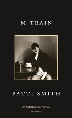 M Train Patti Smith 9789173376914
