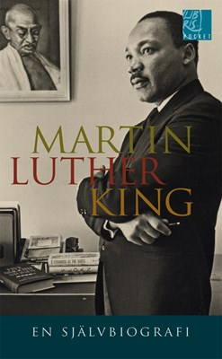 Martin Luther King : en självbiografi Martin Luther King 9789173873277