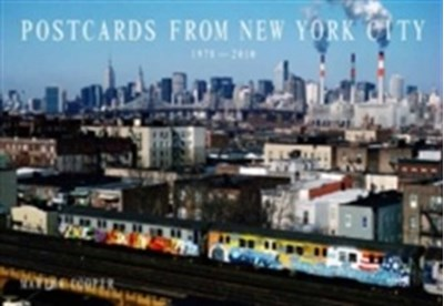 Postcards from New York City 1978-2010 Martha Cooper 9789185639557