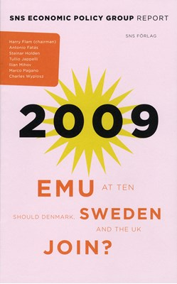EMU at Ten : should Denmark, Sweden and the UK join? Tullio Jappeli, Marco Pagano, Harry Flam, Charles Wyplosz, Antonio Fatás, Steinar Holden, Ilian Minov 9789185695966