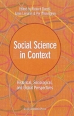 Social science in context : historical, sociological, and global perspectives  9789187351044
