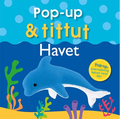 Pop-up & tittut: Havet Claire Lloyd 9789177834281