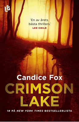Crimson Lake Candice Fox 9789188447944