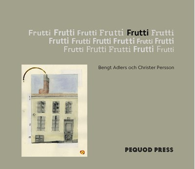 Frutti Bengt Adlers, Christer Persson 9789186617004