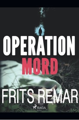 Operation Mord Frits Remar 9788726174823