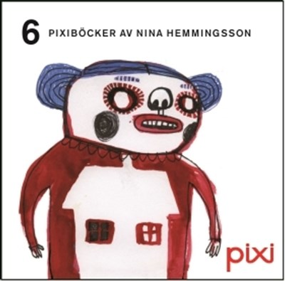 6 Pixiböcker av Nina Hemmingsson Nina Hemmingsson 9789175152271