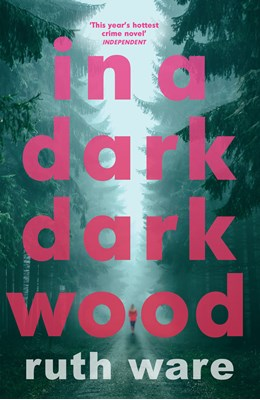 In a Dark, Dark Wood Ruth Ware 9780099598244