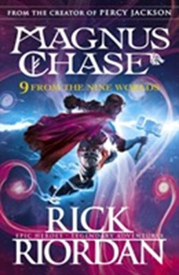 9 From the Nine Worlds: Magnus Chase and the Gods of Asgard Rick Riordan 9780241359440