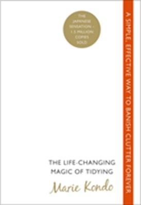 The Life-Changing Magic of Tidying Marie Kondo 9780091955106