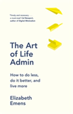 The Art of Life Admin Elizabeth Emens 9780241972496