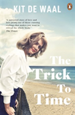 The Trick to Time Kit de Waal 9780241973417