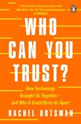 Who Can You Trust? Rachel Botsman 9780241296189