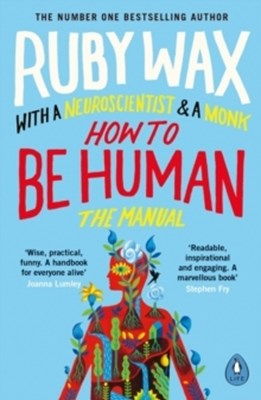 How to Be Human Ruby Wax 9780241294758