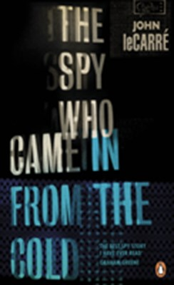 The Spy Who Came in from the Cold John le Carré 9780241978955