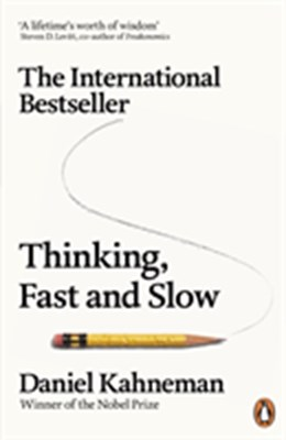 Thinking, Fast and Slow Daniel Kahneman 9780141033570