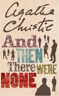 And Then There Were None Agatha Christie 9780007136834