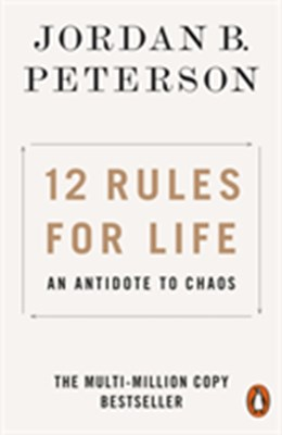 12 Rules for Life Jordan B. Peterson 9780141988511