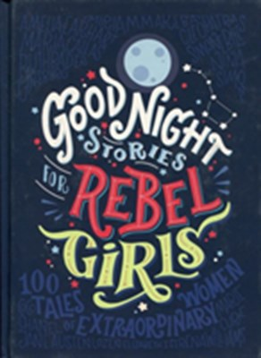 Good Night Stories for Rebel Girls Francesca Cavallo 9780141986005