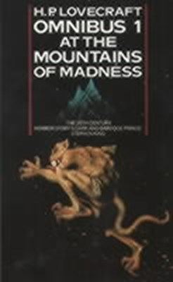 At the Mountains of Madness (Omnibus 1) H. P. Lovecraft 9780586063224