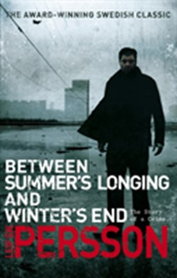 Between Summer's Longing and Winter's End Leif G. W. Persson 9780552774680