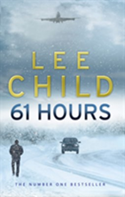 61 Hours Lee Child 9780553818130