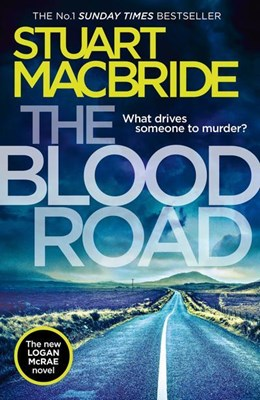 The Blood Road Stuart Macbride 9780008208226