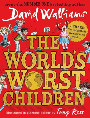 The World's Worst Children David Walliams 9780008197049