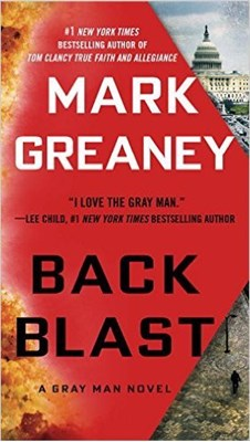 Back Blast Mark Greaney 9780425282847