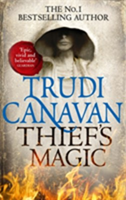 Thief's Magic Trudi Canavan 9780356501123