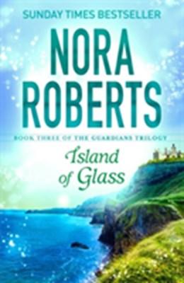 Island of Glass Nora Roberts 9780349407883