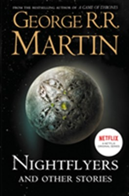 Nightflyers and Other Stories George R. R. Martin 9780008300760