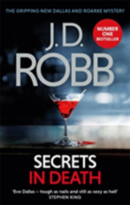 Secrets in Death J. D. Robb 9780349415819