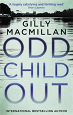 Odd Child Out Gilly Macmillan 9780349412924