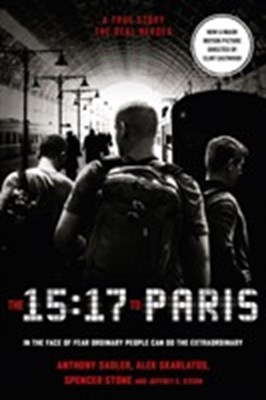 The 15:17 to Paris Spencer Stone 9780008292294