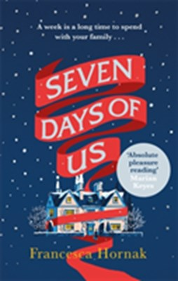 Seven Days of Us Francesca Hornak 9780349415611