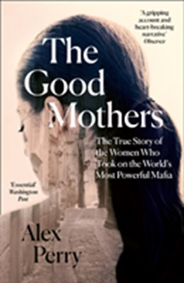 The Good Mothers Alex Perry 9780008222130