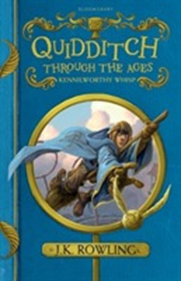 Quidditch Through the Ages J. K. Rowling 9781408883082
