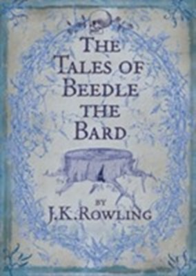 Tales of Beedle the Bard J. K. Rowling 9780747599876