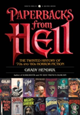 Paperbacks from Hell Grady Hendrix 9781594749810