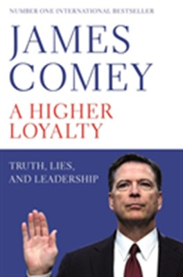 A Higher Loyalty James Comey 9781529000863